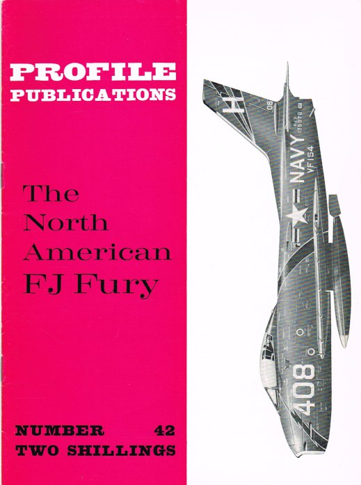 Image for PROFILE PUBLICATIONS NUMBER 42: THE NORTH AMERICAN FJ FURY
