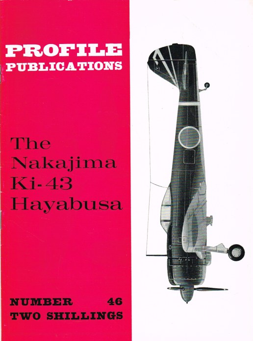 Image for PROFILE PUBLICATIONS NUMBER 46: THE NAKAJIMA KI-43 HAYABUSA