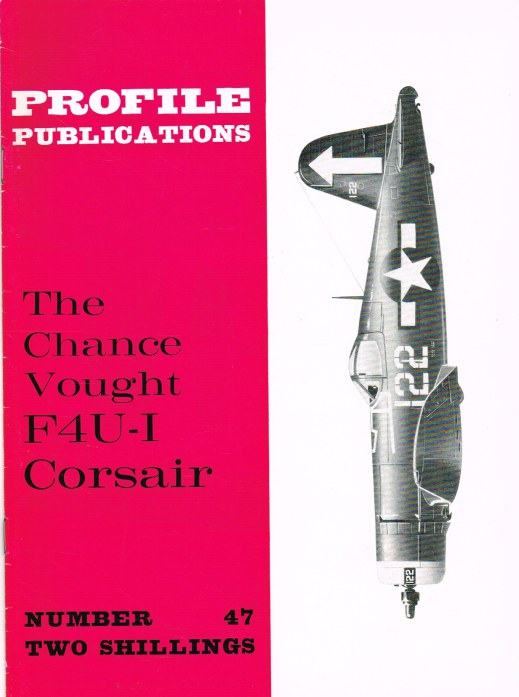 Image for PROFILE PUBLICATIONS NUMBER 47: THE CHANCE VOUGHT F4U-1 CORSAIR