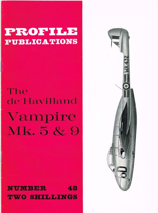 Image for PROFILE PUBLICATIONS NUMBER 48: THE HAVILLAND VAMPIRE MK. 5 & 9