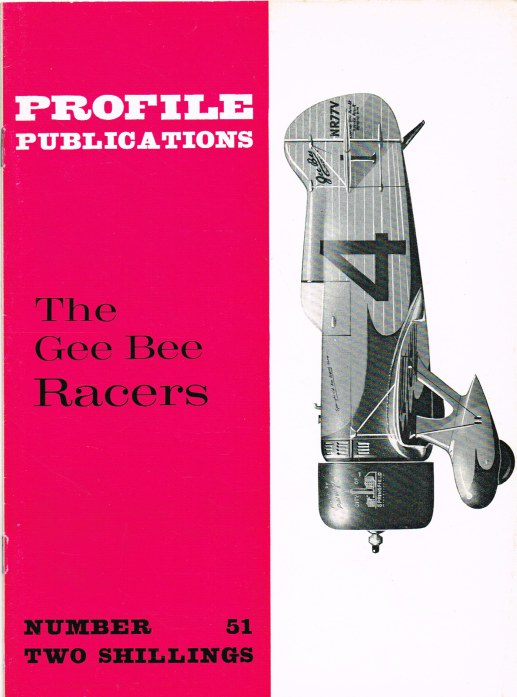 Image for PROFILE PUBLICATIONS NUMBER 51: THE GEE BEE RACERS