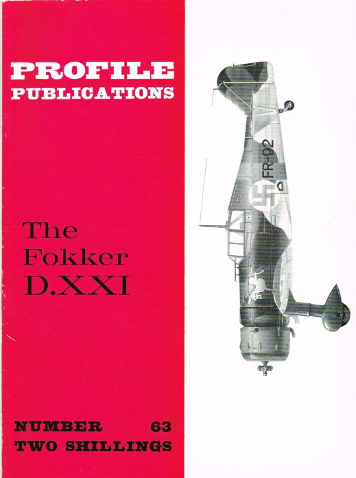 Image for PROFILE PUBLICATIONS NUMBER 63: THE FOKKER D.XXI