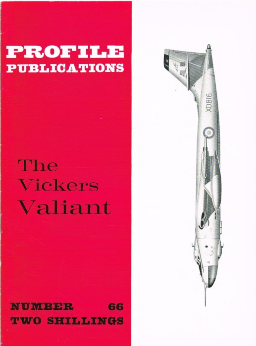 Image for PROFILE PUBLICATIONS NUMBER 66: THE VICKERS VALIANT
