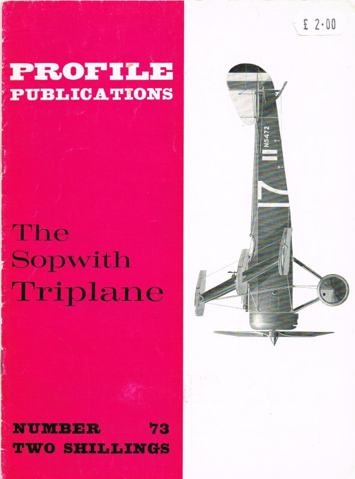 Image for PROFILE PUBLICATIONS NUMBER 73: THE SOPWITH TRIPLANE