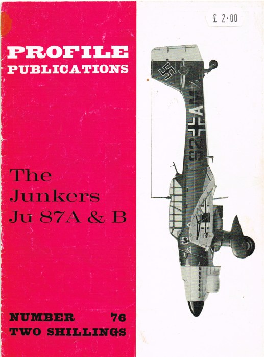 Image for PROFILE PUBLICATIONS NUMBER 76: THE JUNKERS JU 87A & B