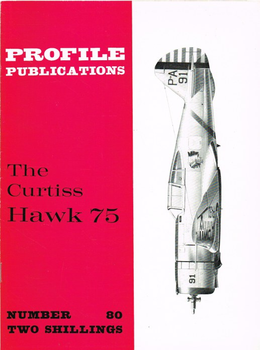 Image for PROFILE PUBLICATIONS NUMBER 80: THE CURTISS HAWK 75