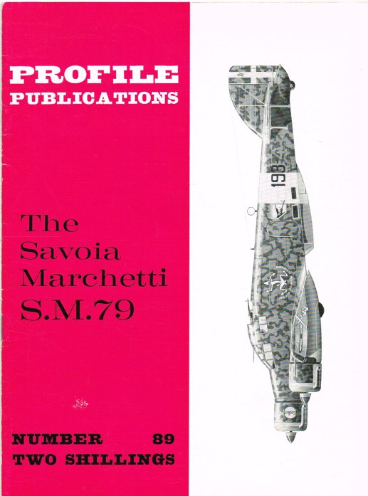 Image for PROFILE PUBLICATIONS NUMBER 89: THE SAVOIA MARCHETTI S.M.79