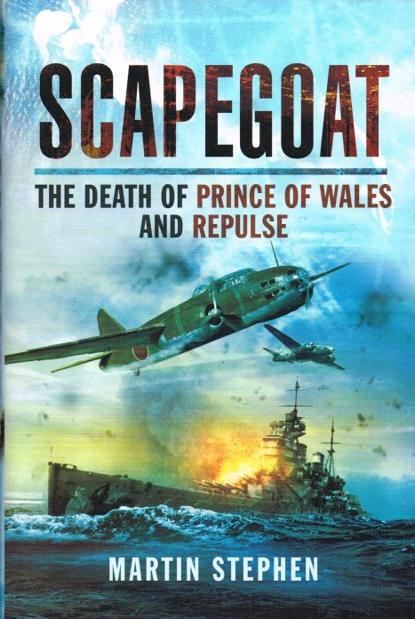 Image for SCAPEGOAT : THE DEATH OF THE PRINCE OF WALES AND REPULSE