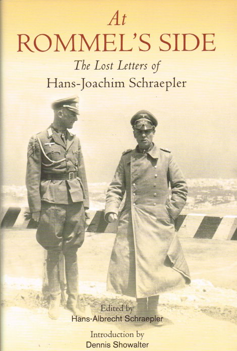 Image for AT ROMMEL'S SIDE : THE LOST LETTERS OF HANS-JOACHIM SCHRAEPLER