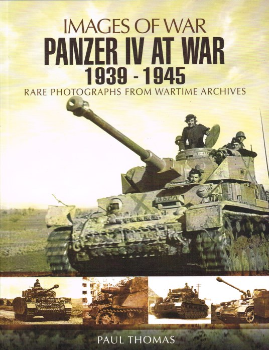 Image for IMAGES OF WAR: PANZER IV AT WAR 1939-1945