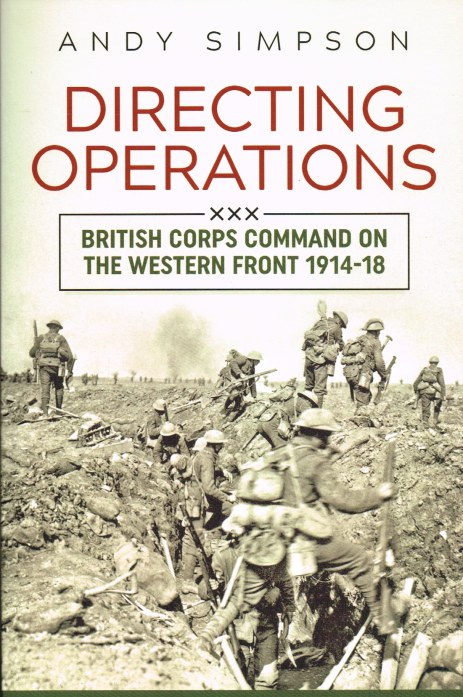 Image for DIRECTING OPERATIONS : BRITISH CORPS COMMAND ON THE WESTERN FRONT 1914-18