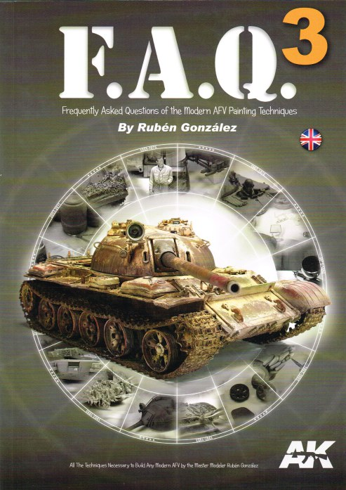 Image for FAQ 3: FREQUENTLY ASKED QUESTIONS OF THE MODERN AFV PAINTING TECHNIQUES