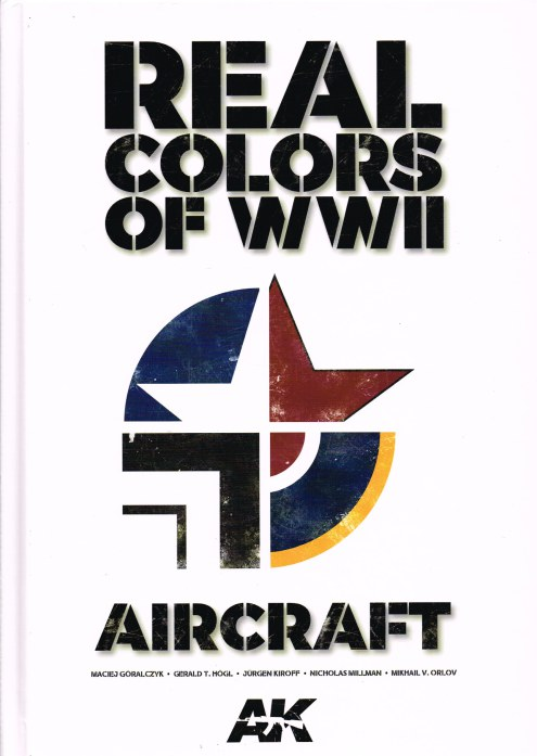 Image for REAL COLORS OF WWII : AIRCRAFT
