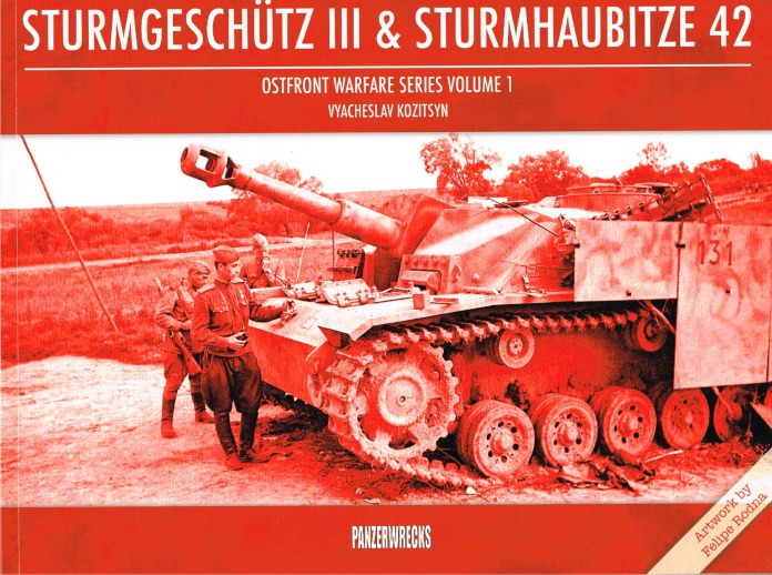 Image for OSTFRONT WARFARE SERIES VOLUME 1: STURMGESHUTZ III & STURMHAUBITZE 42