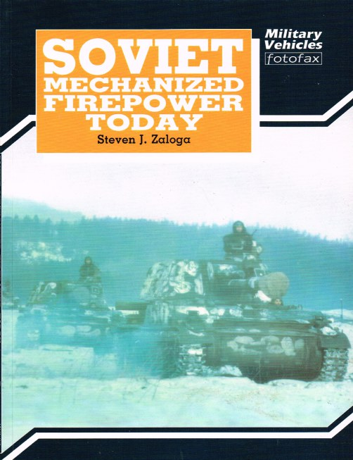 Image for SOVIET MECHANIZED FIREPOWER TODAY