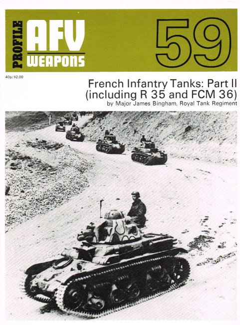 Image for PROFILE AFV 59: FRENCH INFANTRY TANKS: PART II (INCLUDING R 35 AND FCM 36)