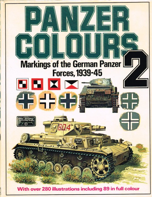 Image for PANZER COLOURS 2: MARKINGS OF THE GERMAN ARMY PANZER FORCES 1939-45