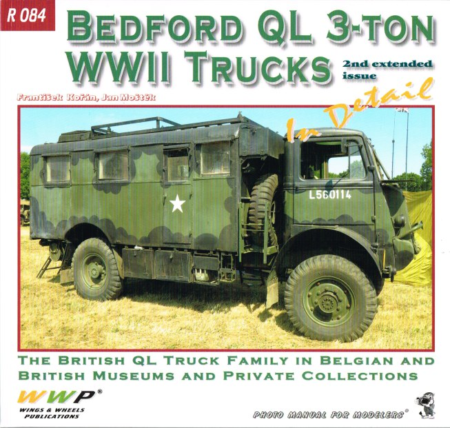 Image for BEDFORD QL 3-TON WWII TRUCKS IN DETAIL (2ND EXTENDED ISSUE)