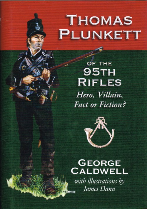 Image for THOMAS PLUNKETT OF THE 95TH RIFLES : HERO, VILLAIN, FACT OR FICTION?