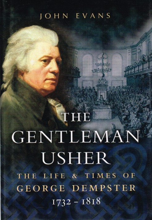 Image for THE GENTLEMAN USHER : THE LIFE AND TIMES OF GEORGE DEMPSTER 1732-1818