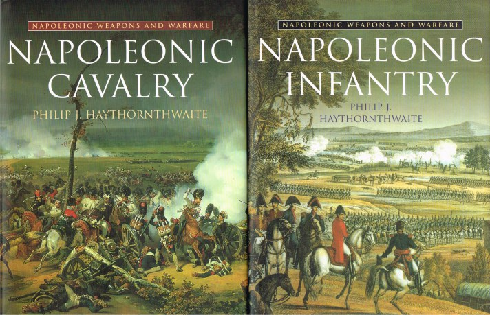 Image for NAPOLEONIC WEAPONS AND WARFARE: NAPOLEONIC CAVALRY + NAPOLEONIC INFANTRY (TWO VOLUME SET)