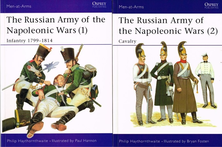 Image for THE RUSSIAN ARMY OF THE NAPOLEONIC WARS (1) INFANTRY 1799-1814 + (2) CAVALRY 1799-1814 (TWO VOLUME SET)