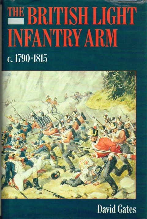 Image for THE BRITISH LIGHT INFANTRY ARM C.1790-1815