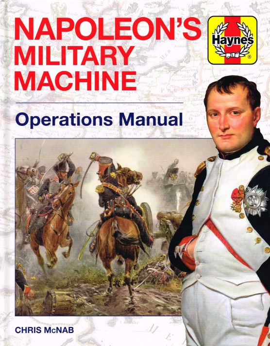 Image for NAPOLEON'S MILITARY MACHINE : OPERATIONS MANUAL