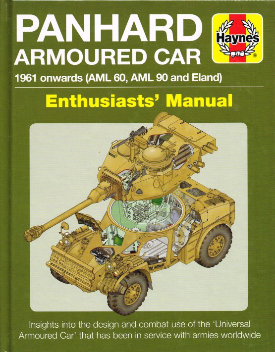 Image for PANHARD ARMOURED CAR : 1961 ONWARDS (AML 60, AML 90 AND ELAND) ENTHUSIASTS' MANUAL