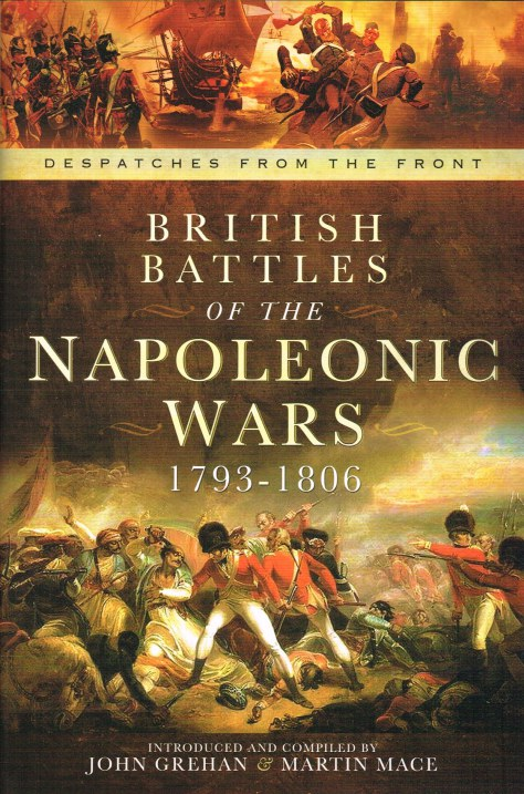 Image for DESPATCHES FROM THE FRONT: BRITISH BATTLES OF THE NAPOLEONIC WARS 1793-1806