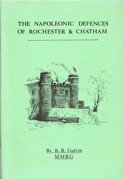Image for THE NAPOLEONIC DEFENCES OF ROCHESTER & CHATHAM
