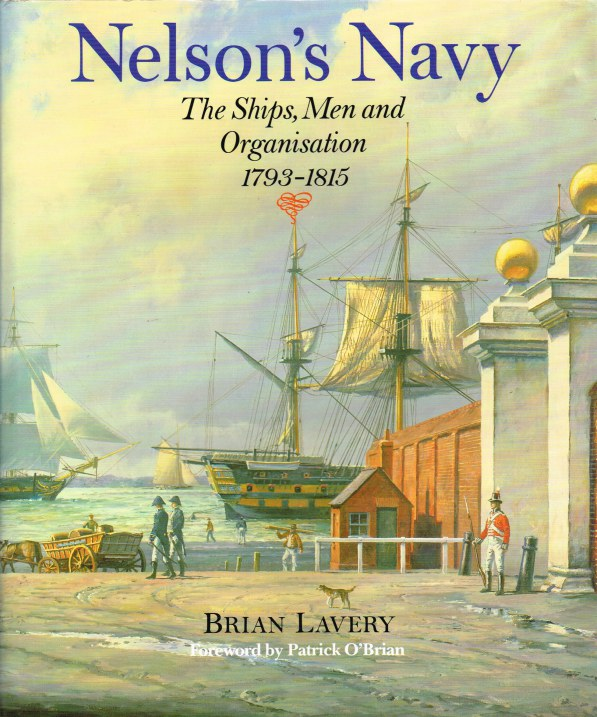 Image for NELSON'S NAVY : THE SHIPS, MEN AND ORGANISATION 1793-1815