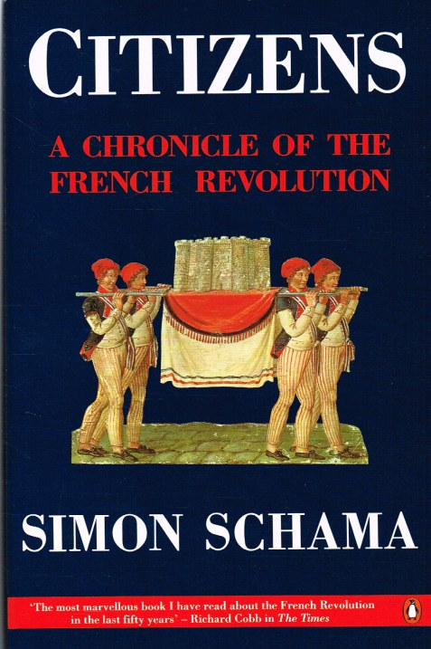 Image for CITIZENS : A CHRONICLE OF THE FRENCH REVOLUTION