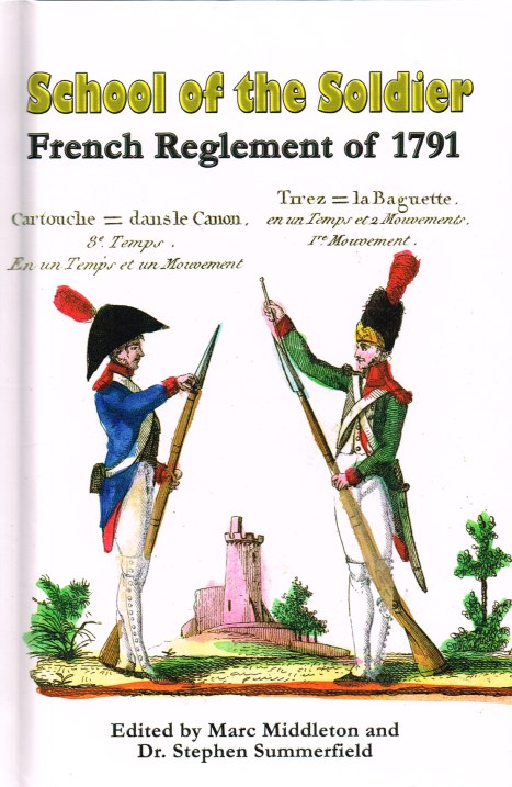 Image for SCHOOL OF THE SOLDIER : FRENCH REGLEMENT OF 1791