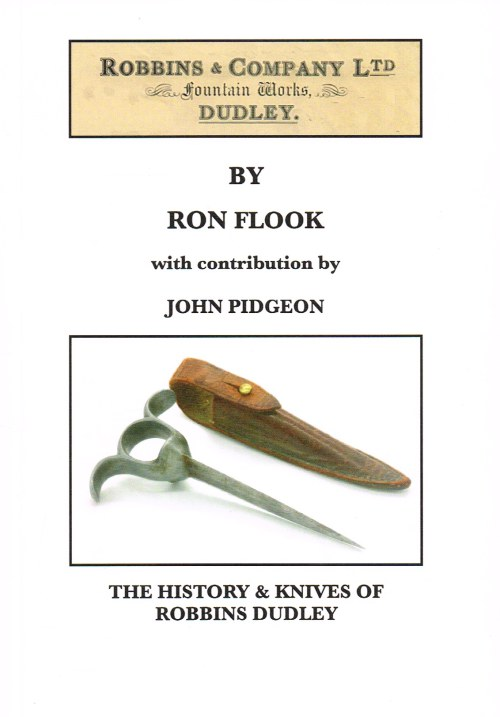 Image for THE HISTORY & KNIVES OF ROBBINS DUDLEY
