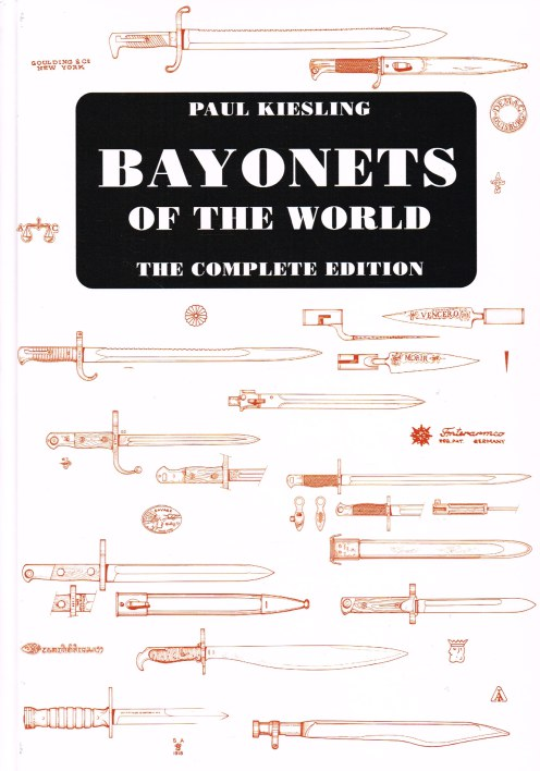 Image for BAYONETS OF THE WORLD : THE COMPLETE EDITION