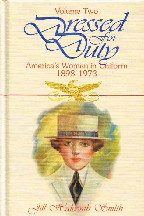 Image for DRESSED FOR DUTY : AMERICA'S WOMEN IN UNIFORM 1898-1973: VOLUME TWO