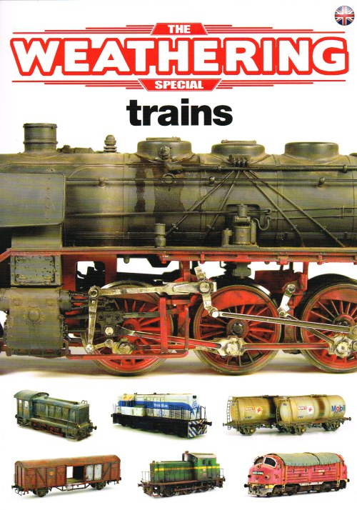 Image for THE WEATHERING SPECIAL : TRAINS