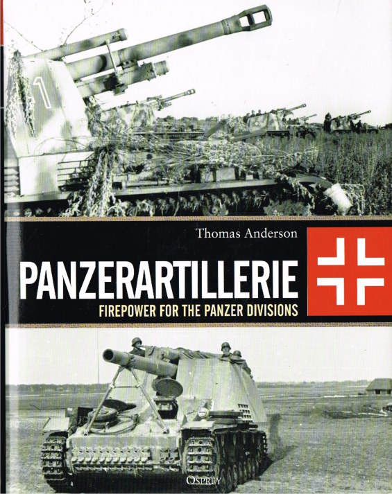 Image for PANZERARTILLERIE : FIREPOWER FOR THE PANZER DIVISIONS