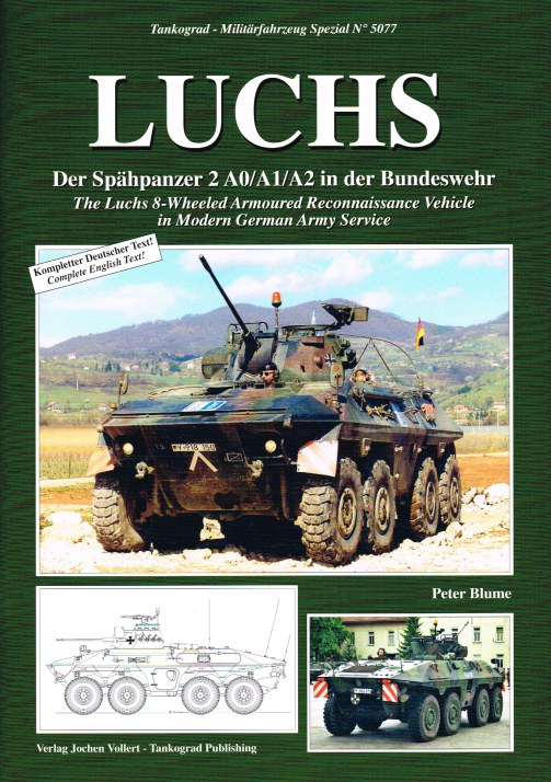 Image for LUCHS : THE LUCHS 8-WHEELED ARMOURED RECONNAISSANCE VEHICLE IN MODERN GERMAN ARMY SERVICE