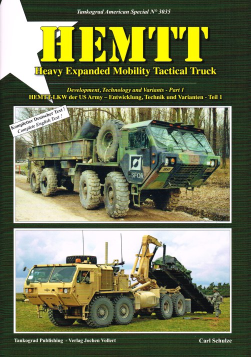 Image for HEMTT : HEAVY EXPANDED MOBILITY TACTICAL TRUCK - PART 1 : DEVELOPMENT, TECHNOLOGY AND VARIANTS