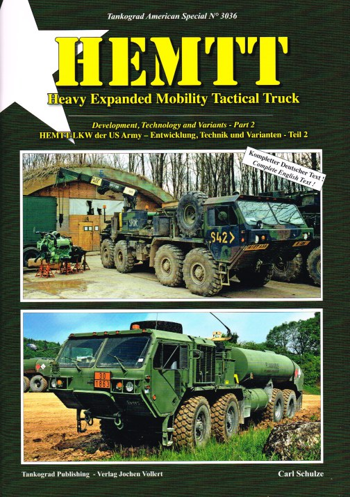 Image for HEMTT : HEAVY EXPANDED MOBILITY TACTICAL TRUCK - PART 2 : DEVELOPMENT, TECHNOLOGY AND VARIANTS