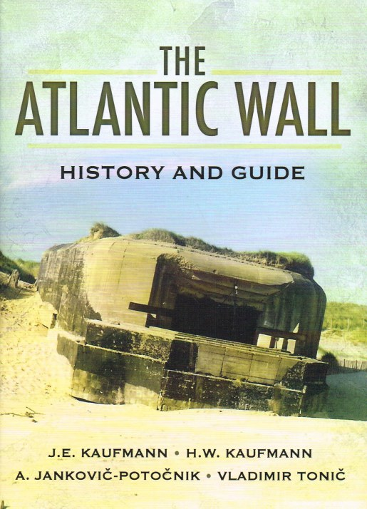 Image for THE ATLANTIC WALL : HISTORY AND GUIDE