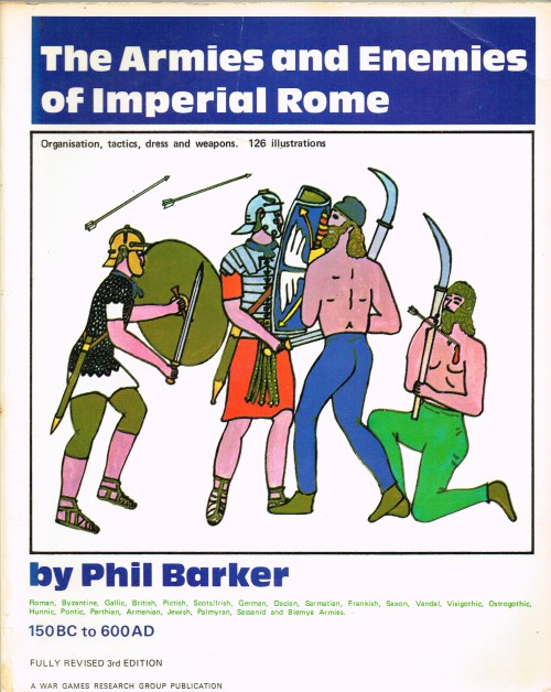 Image for ARMIES AND ENEMIES OF IMPERIAL ROME (THIRD EDITION)