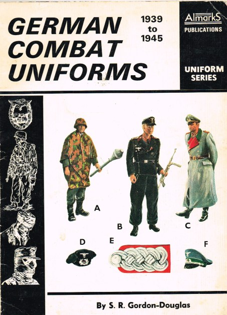 Image for GERMAN COMBAT UNIFORMS 1939 TO 1945