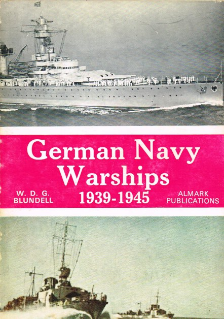 Image for GERMAN NAVY WARSHIPS 1939-1945