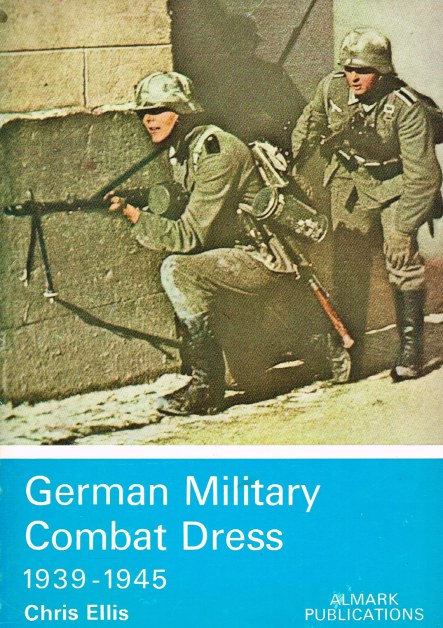 Image for GERMAN MILITARY COMBAT DRESS 1939-1945