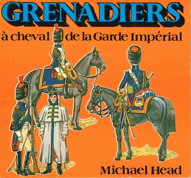 Image for GRENADIERS A CHEVAL DE LA GARDE IMPERIALE