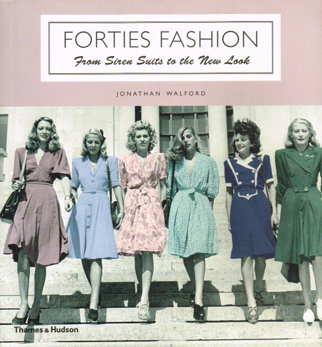Image for FORTIES FASHION : FROM SIREN SUITS TO THE NEW LOOK