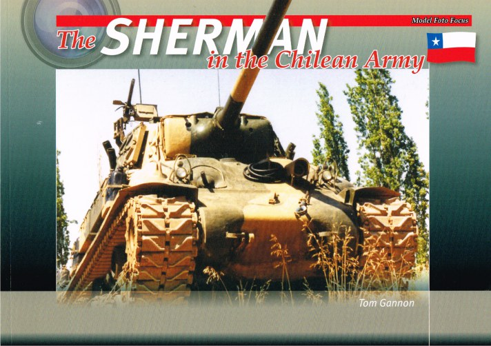 Image for THE SHERMAN IN THE CHILEAN ARMY